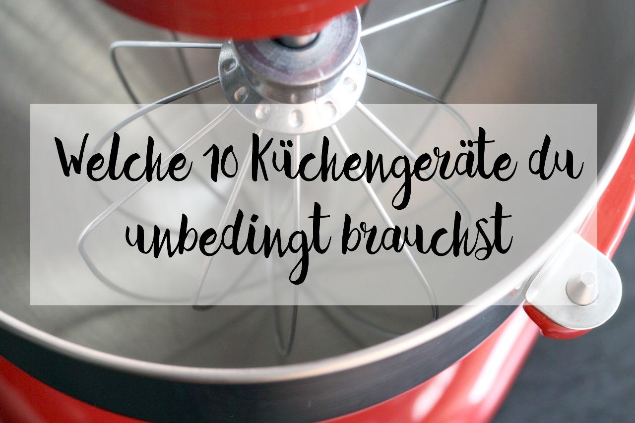 Friday Faves - Welche 10 Küchengeräte du unbedingt brauchst ...