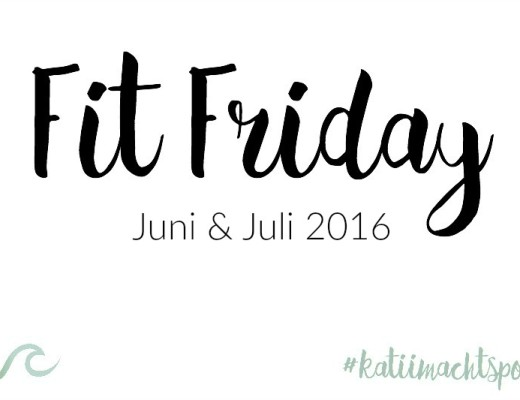 Fit-Friday-Juni-Julii-2016